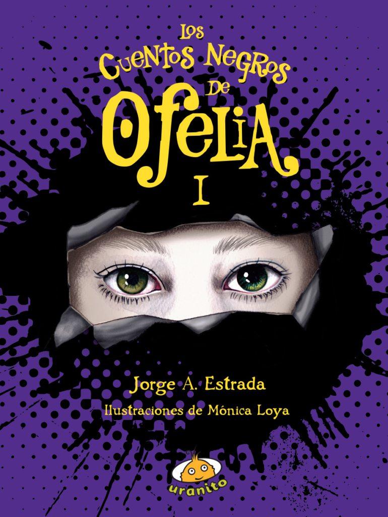 Descubre los cuentos negros de Ofelia