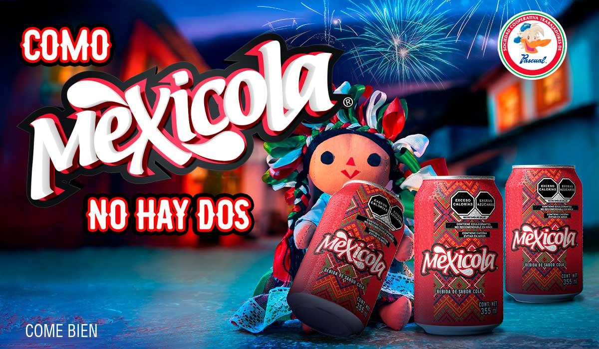 Mexicola... una bebida sabor cola, con el corazón en México