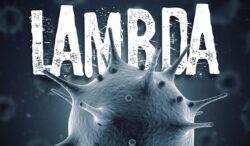 variante lambda pone a temblar al mundo